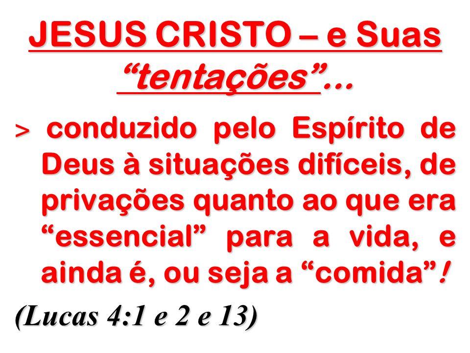 JESUS CRISTO – e Suas tentações ...