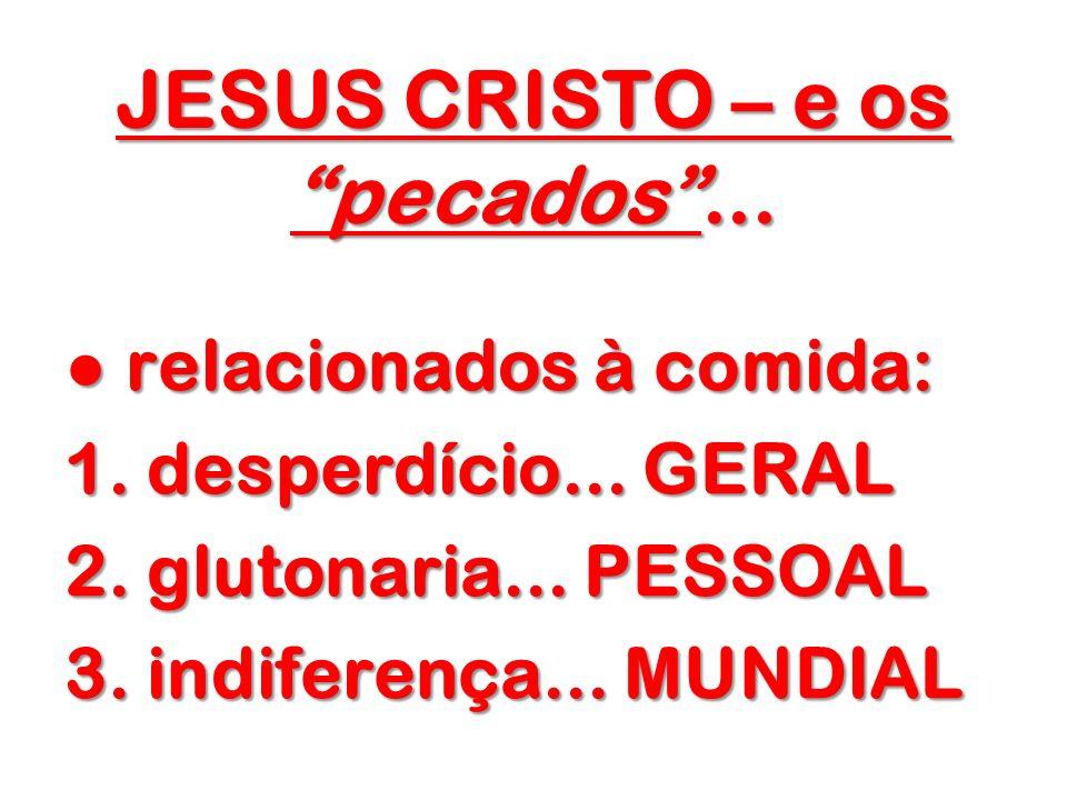 JESUS CRISTO – e os pecados ...
