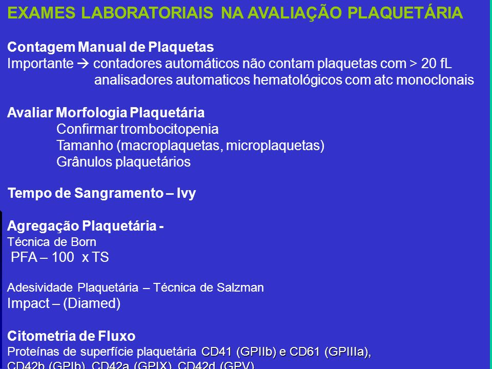 EXAMES LABORATORIAIS NA AVALIAÇÃO PLAQUETÁRIA