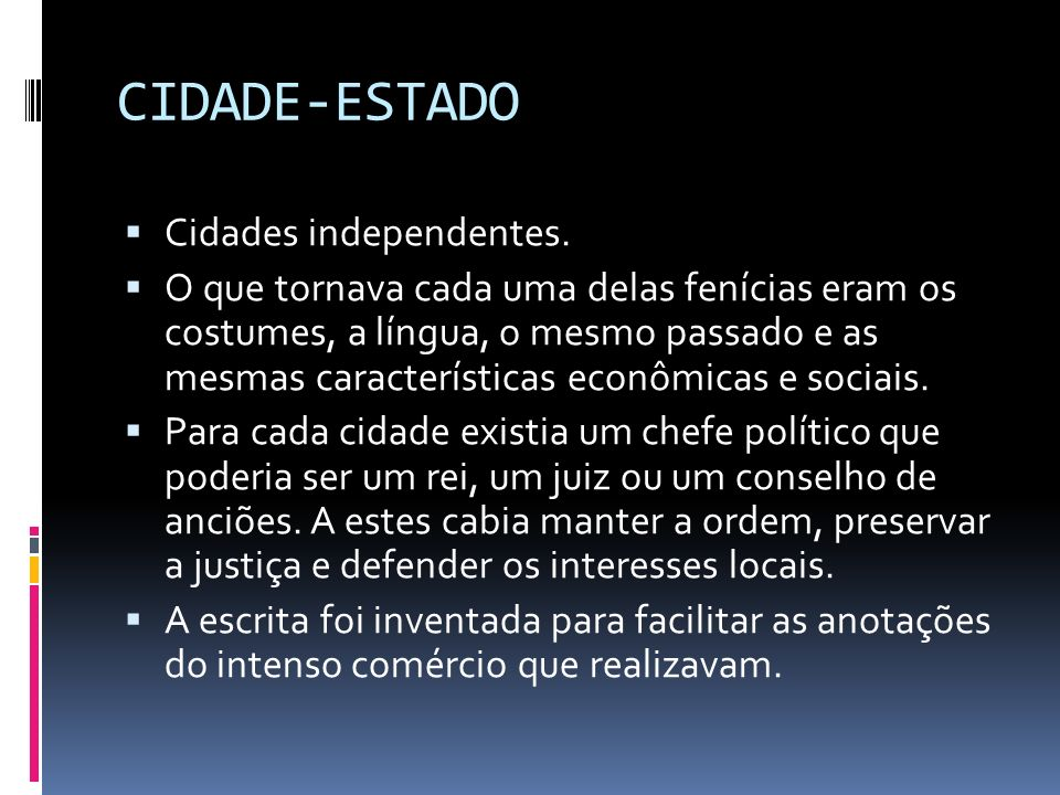 CIDADE-ESTADO Cidades independentes.