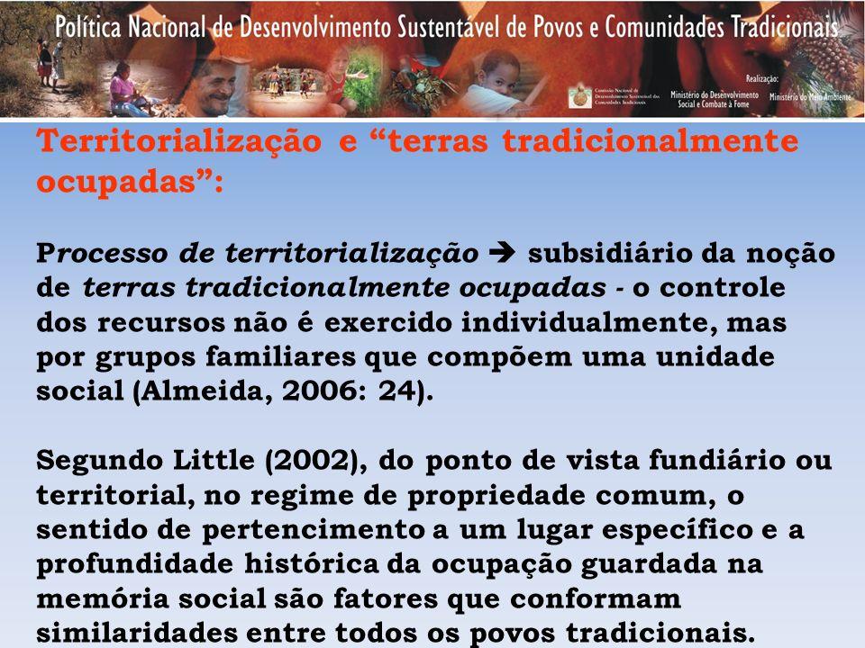 Territorialização e terras tradicionalmente ocupadas :