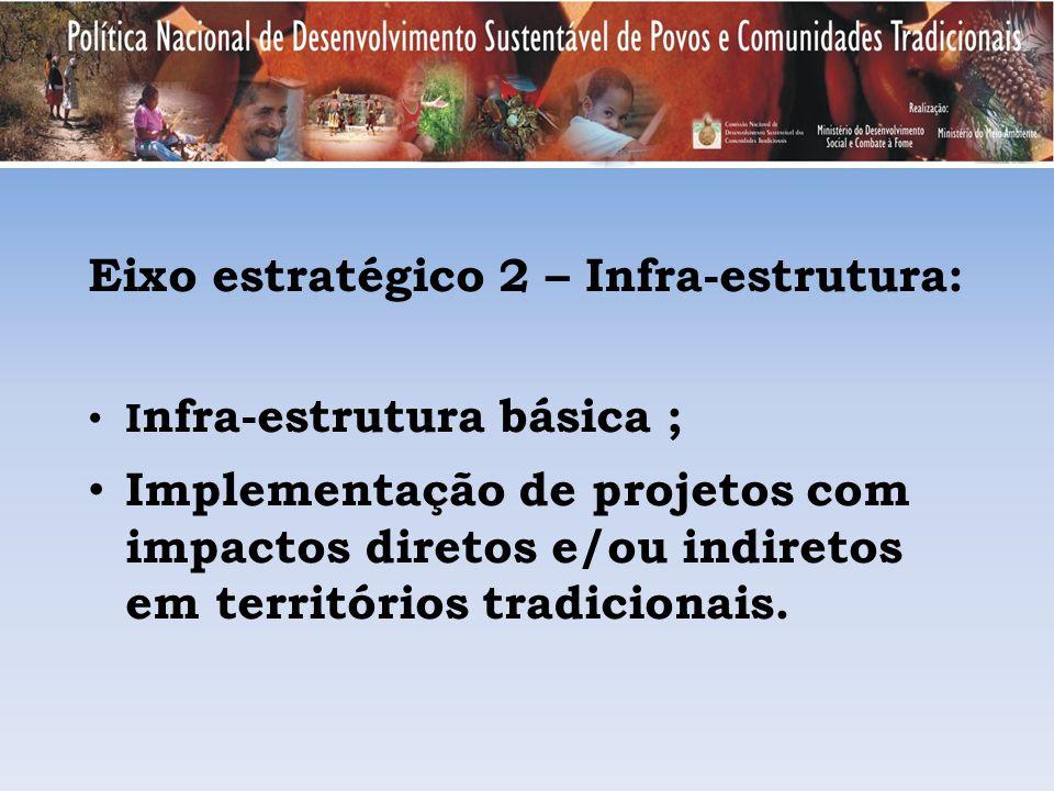 Eixo estratégico 2 – Infra-estrutura: