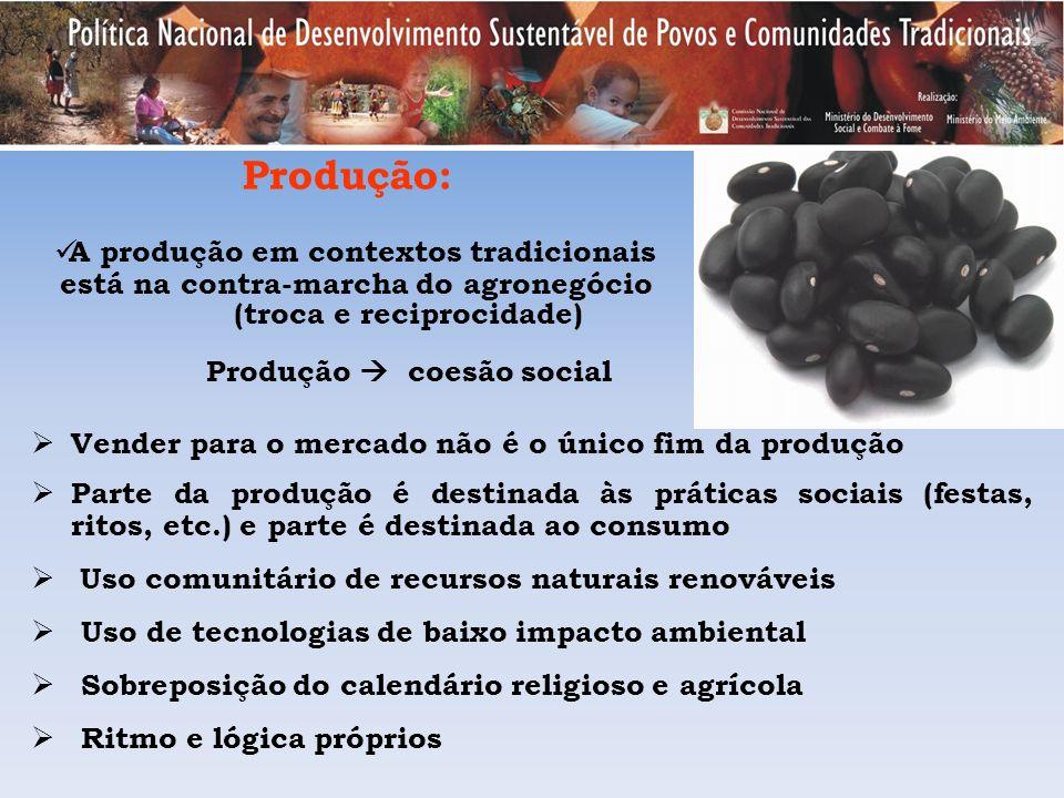 (troca e reciprocidade) Produção  coesão social