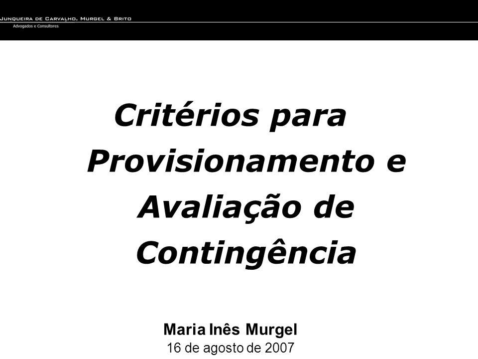 Critérios para Provisionamento e Avaliação de Contingência