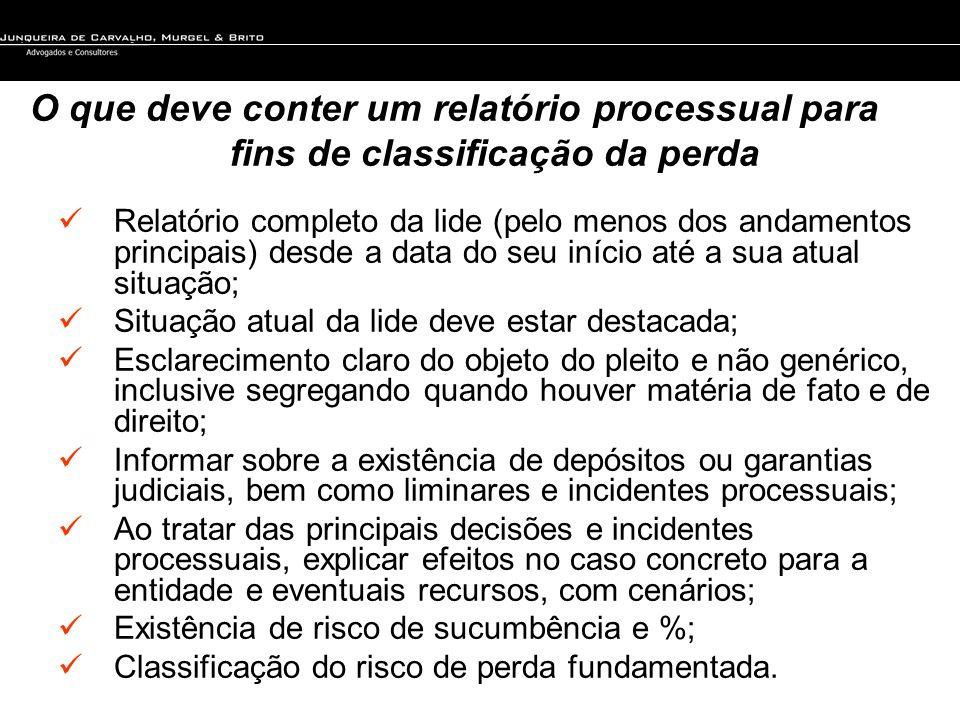 O que deve conter um relatório processual para fins de classificação da perda