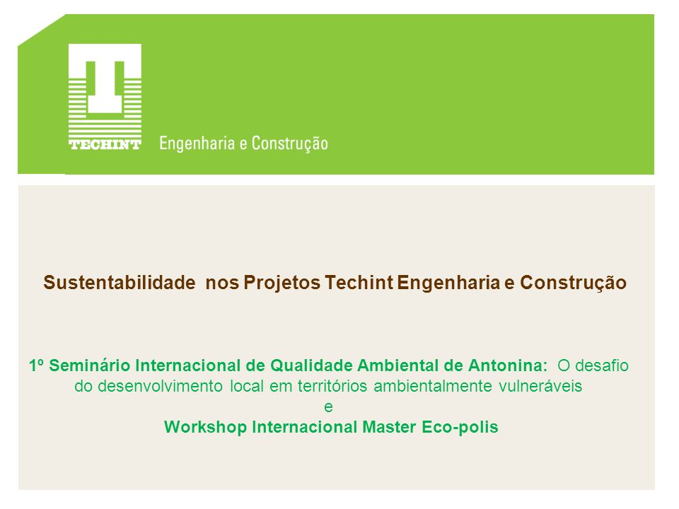 Sustentabilidade nos Projetos Techint Engenharia e Construção
