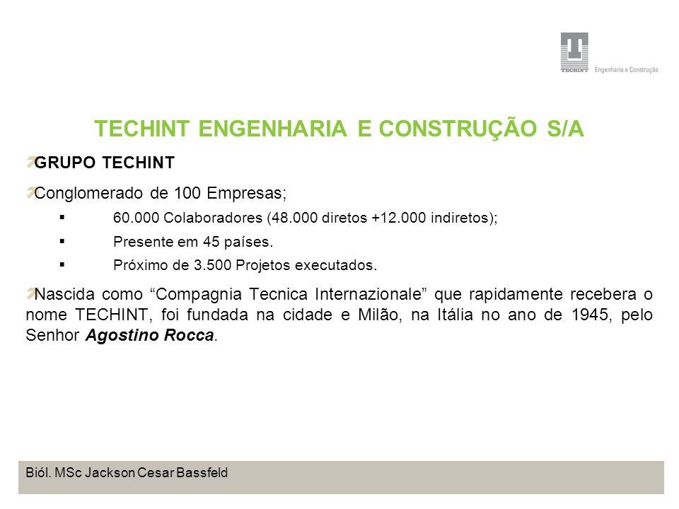 TECHINT ENGENHARIA E CONSTRUÇÃO S/A