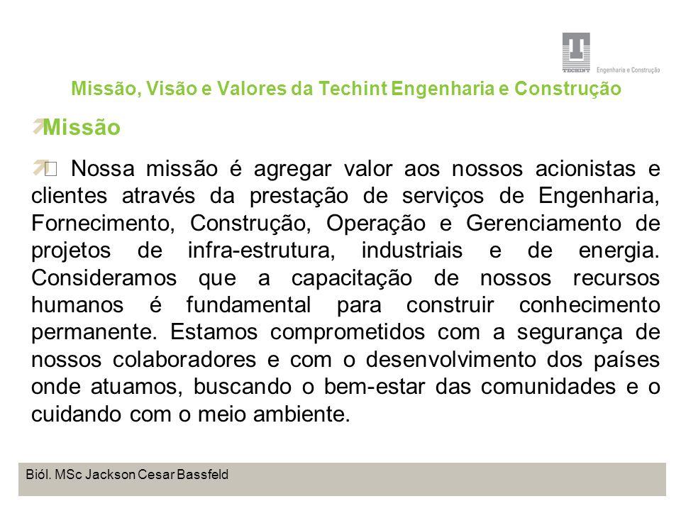 Missão, Visão e Valores da Techint Engenharia e Construção