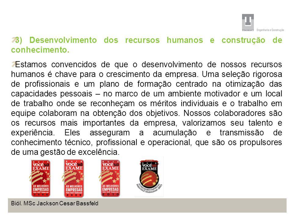 3) Desenvolvimento dos recursos humanos e construção de conhecimento.