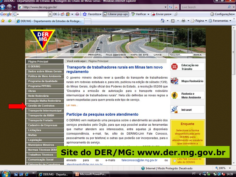 Site do DER/MG: www.der.mg.gov.br