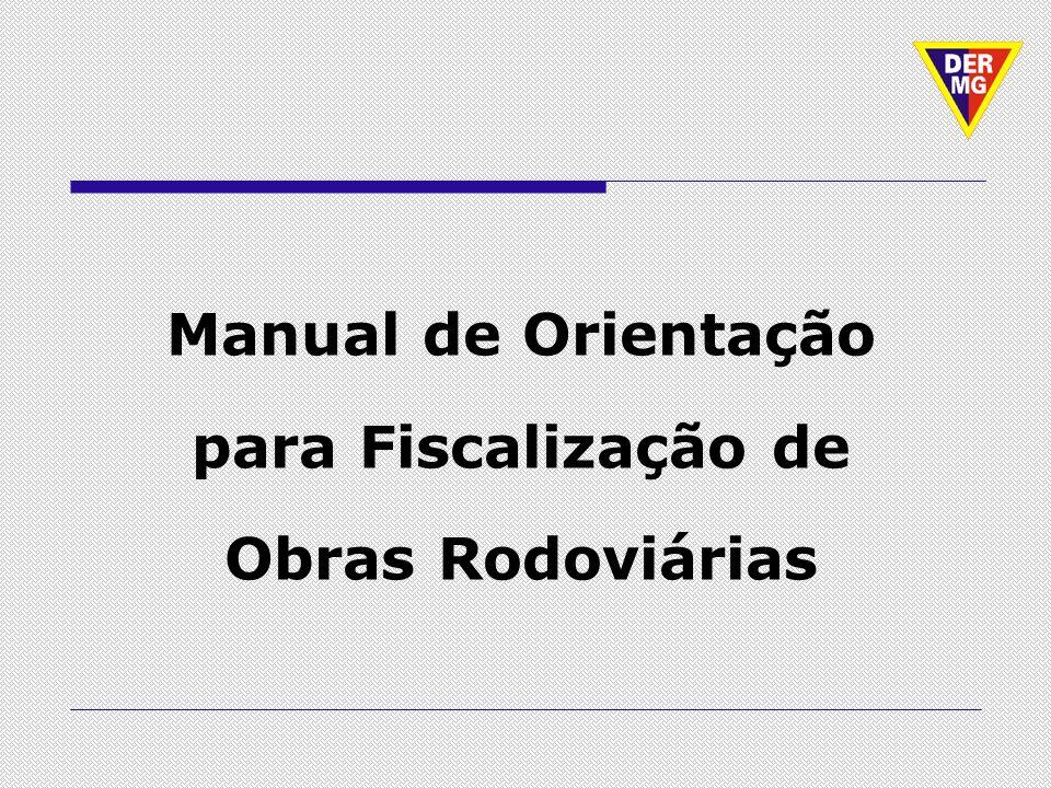 Manual de Orientação para Fiscalização de Obras Rodoviárias