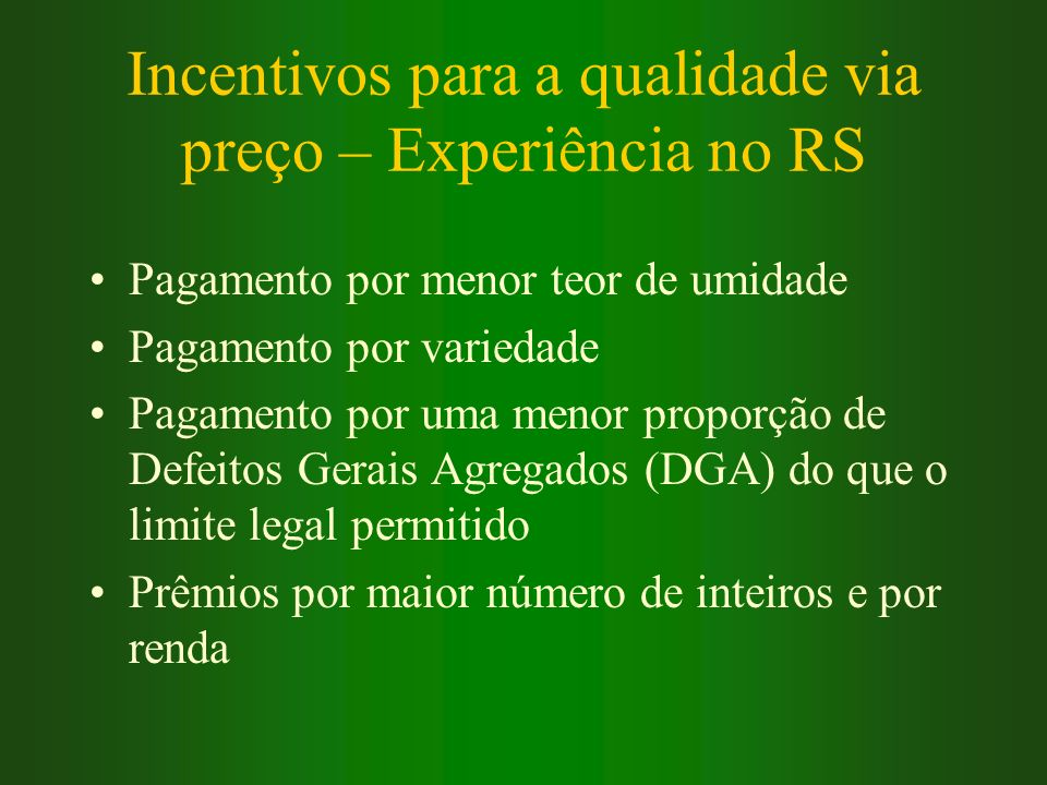 Incentivos para a qualidade via preço – Experiência no RS