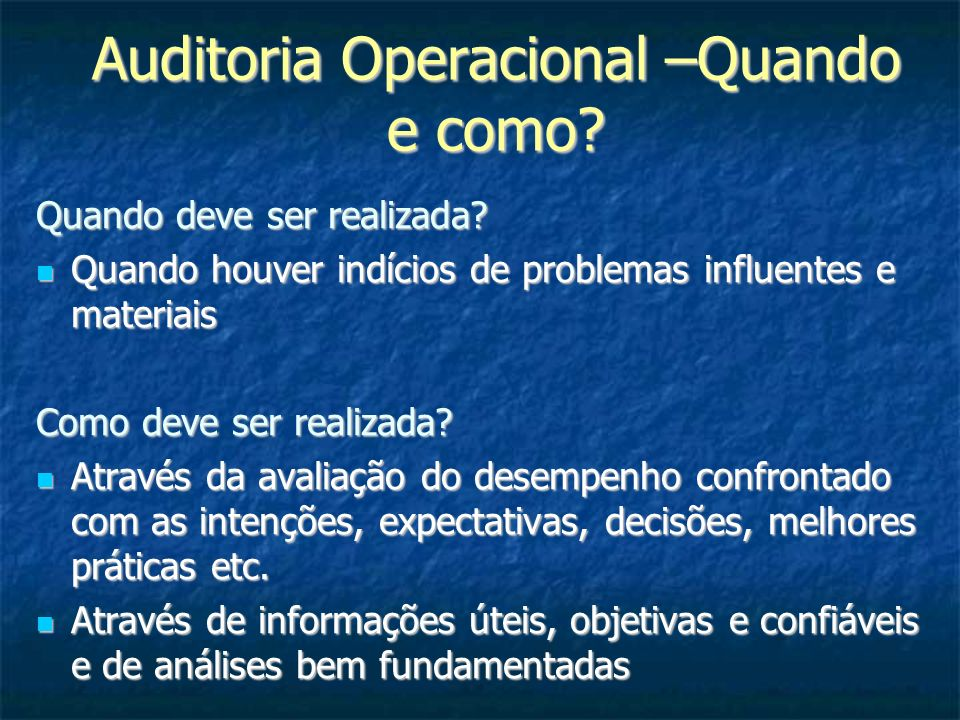 Auditoria Operacional –Quando e como