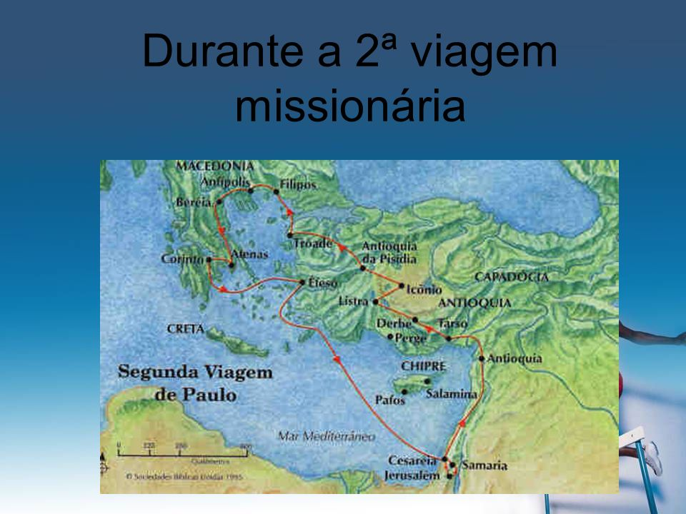 Durante a 2ª viagem missionária