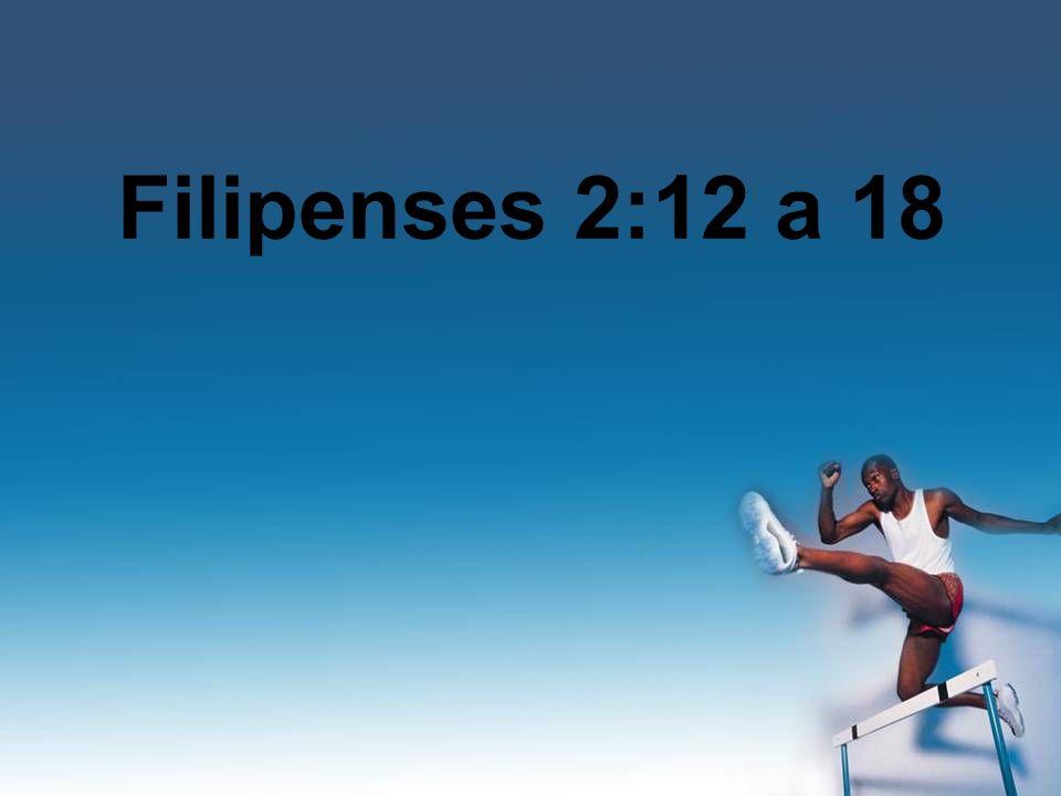 Filipenses 2:12 a 18