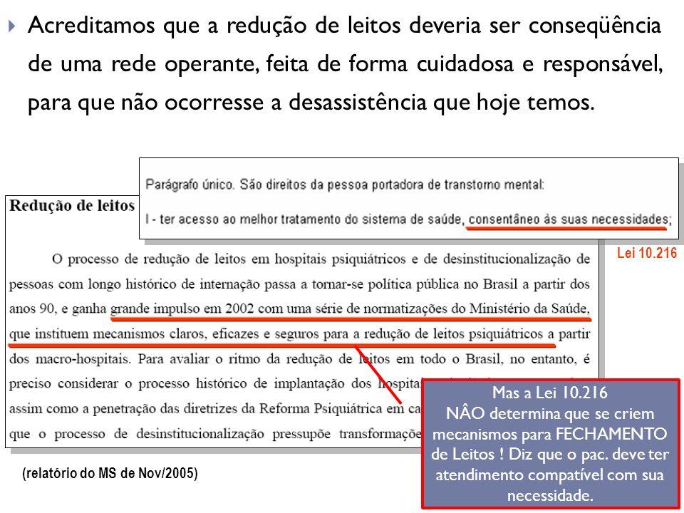 (relatório do MS de Nov/2005)