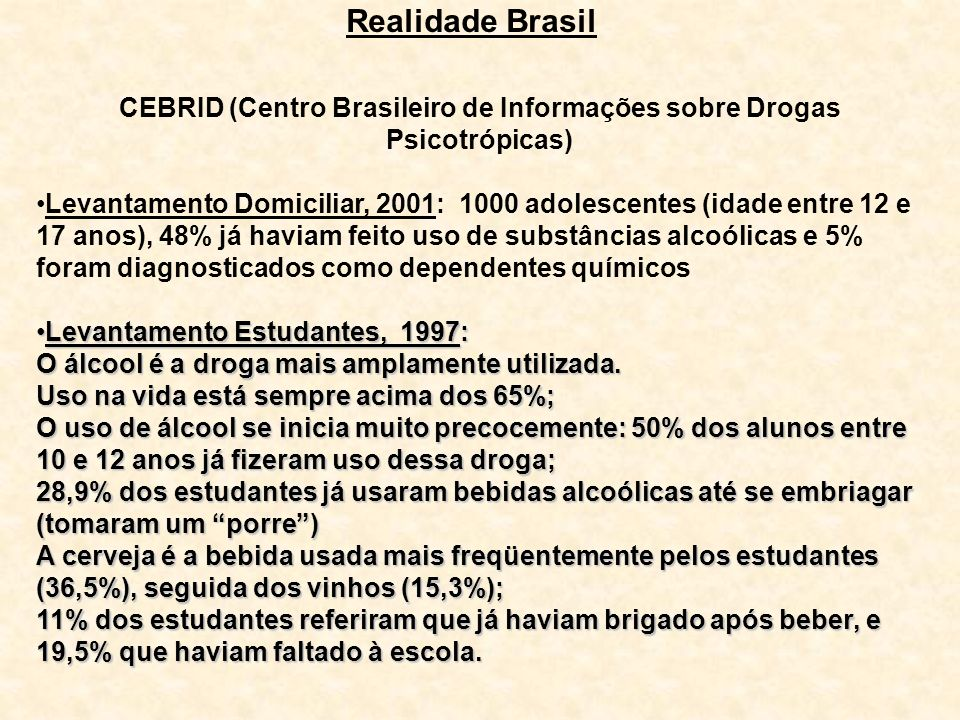 CEBRID (Centro Brasileiro de Informações sobre Drogas Psicotrópicas)