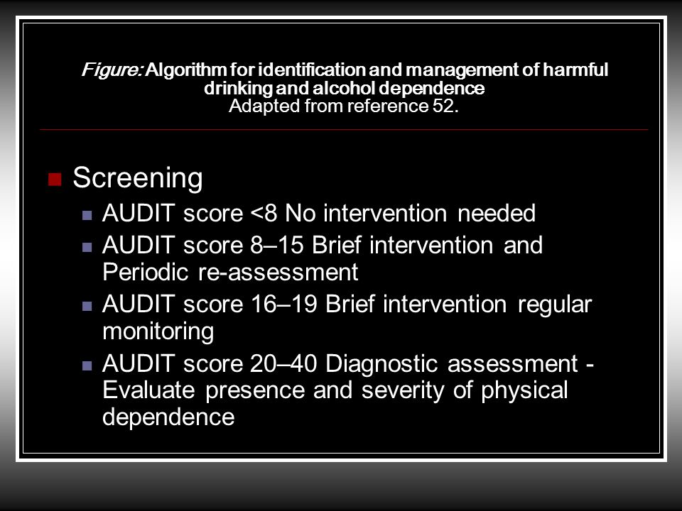 Screening AUDIT score <8 No intervention needed