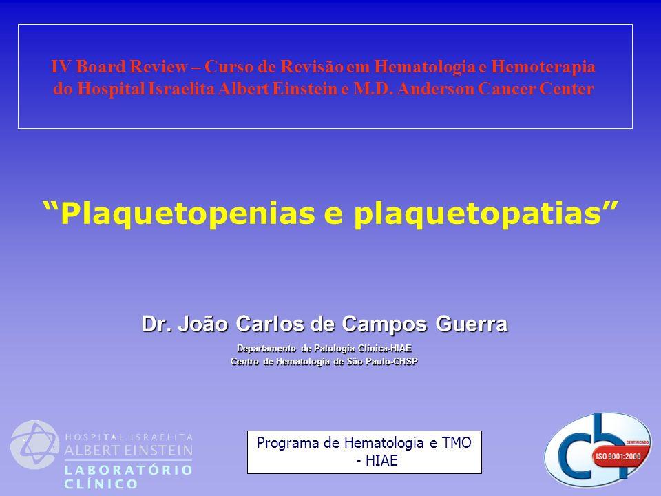 Plaquetopenias e plaquetopatias