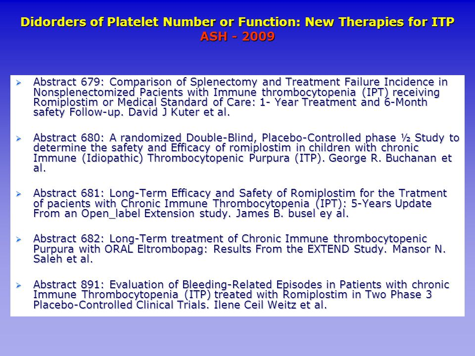Didorders of Platelet Number or Function: New Therapies for ITP ASH
