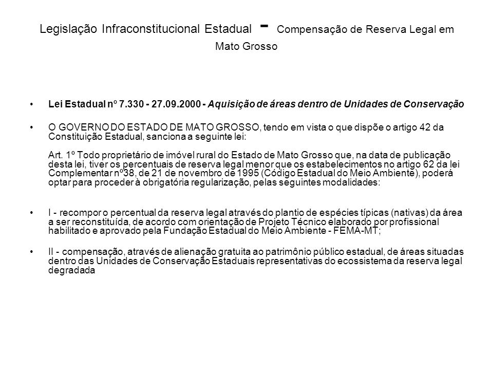 Legislação Infraconstitucional Estadual - Compensação de Reserva Legal em Mato Grosso