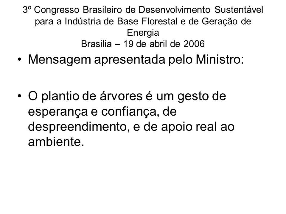Mensagem apresentada pelo Ministro: