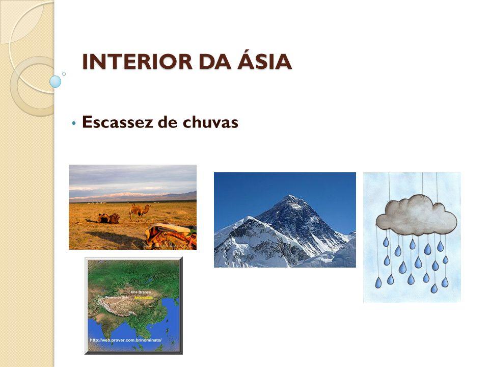 INTERIOR DA ÁSIA Escassez de chuvas