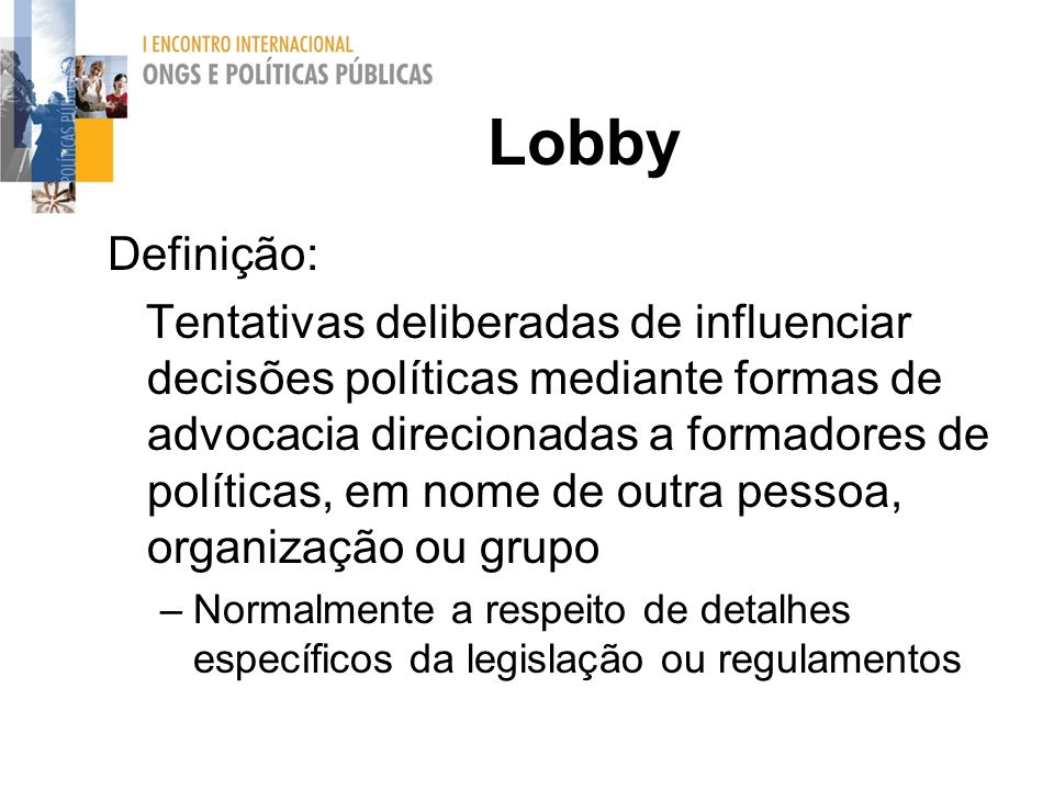 Lobby Definição: