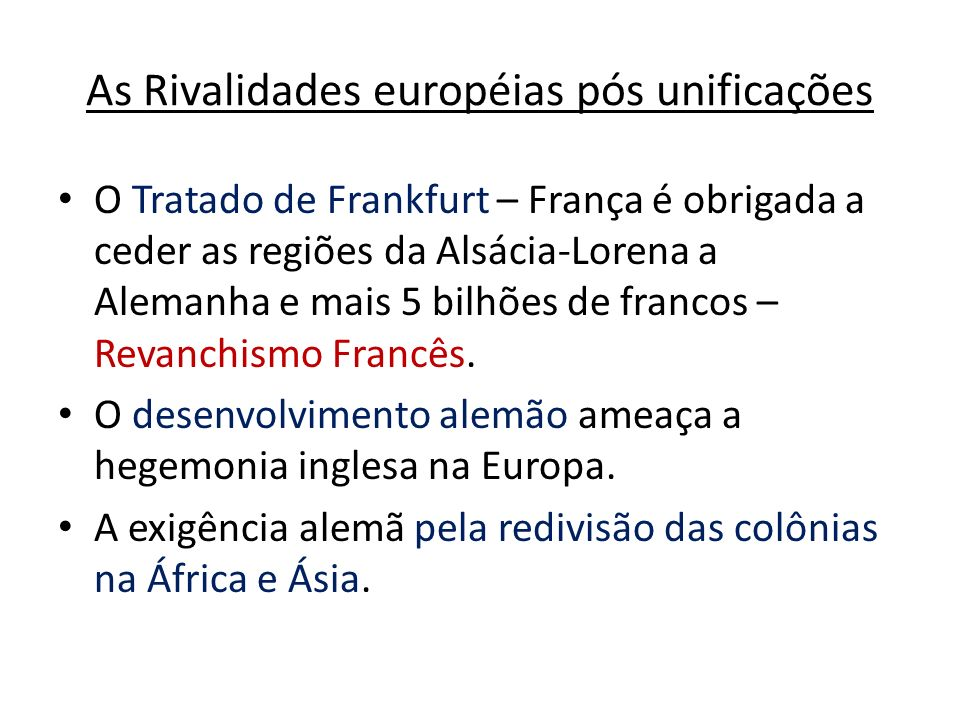 As Rivalidades européias pós unificações
