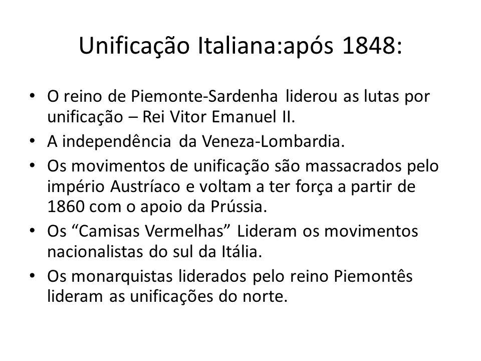 Unificação Italiana:após 1848: