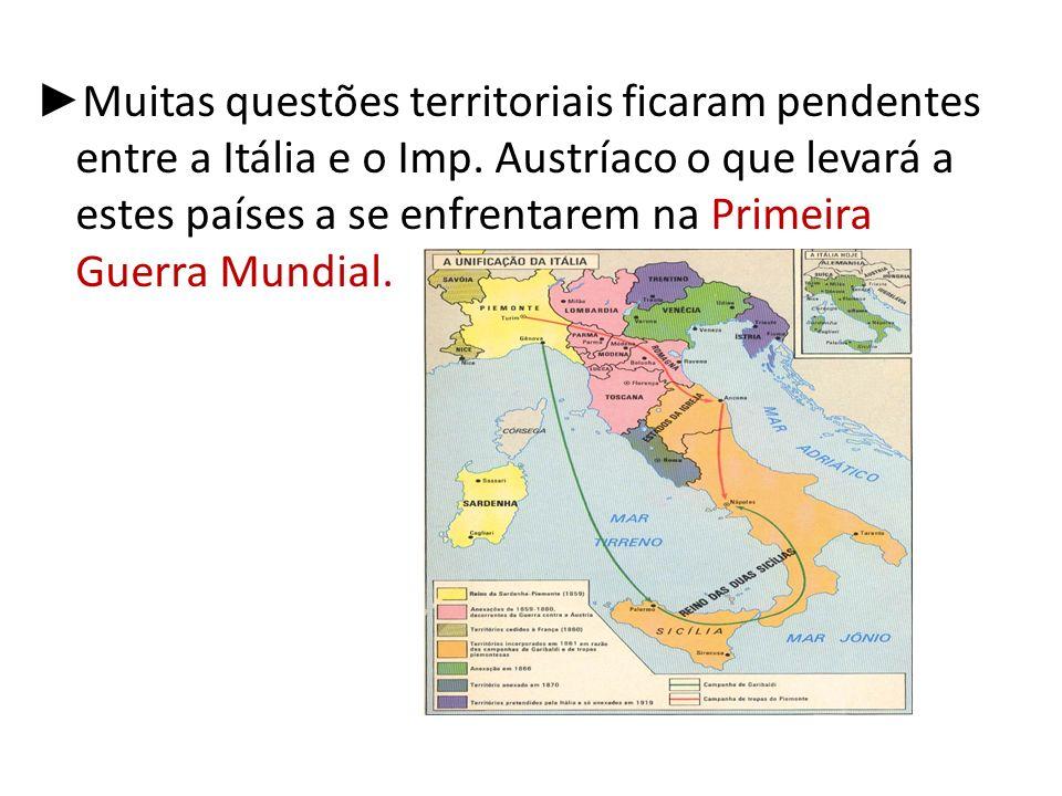 Muitas questões territoriais ficaram pendentes entre a Itália e o Imp