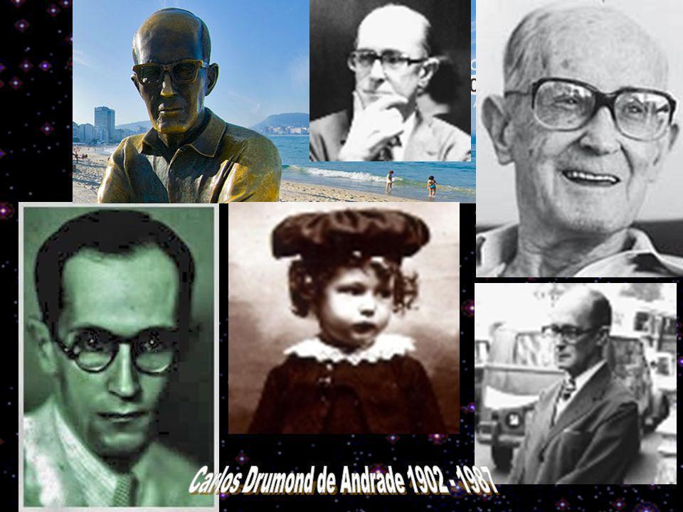 Carlos Drumond de Andrade 1902 - 1987