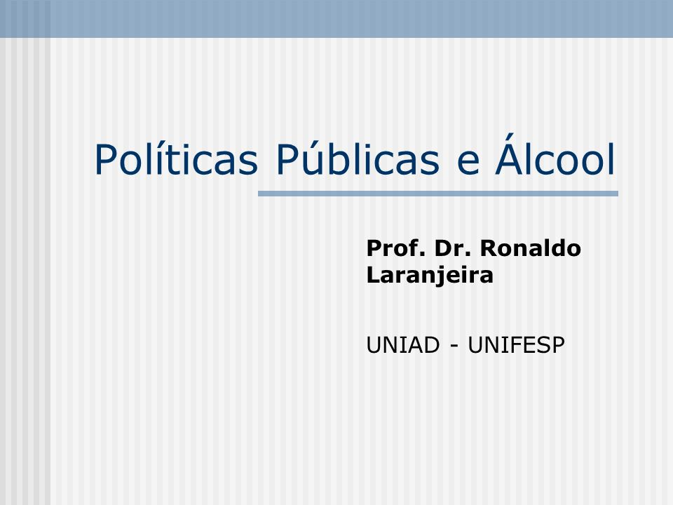 Políticas Públicas e Álcool