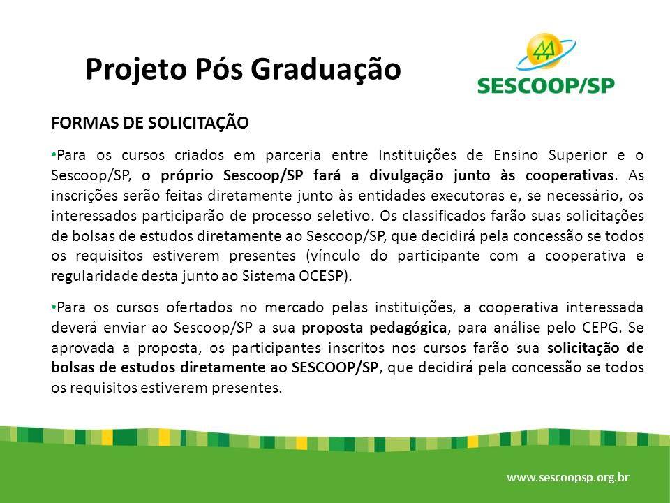 Projeto Pós Graduação FORMAS DE SOLICITAÇÃO