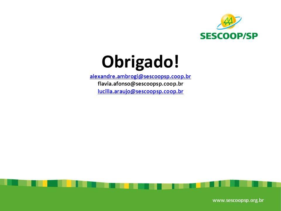 Obrigado! alexandre.ambrogi@sescoopsp.coop.br