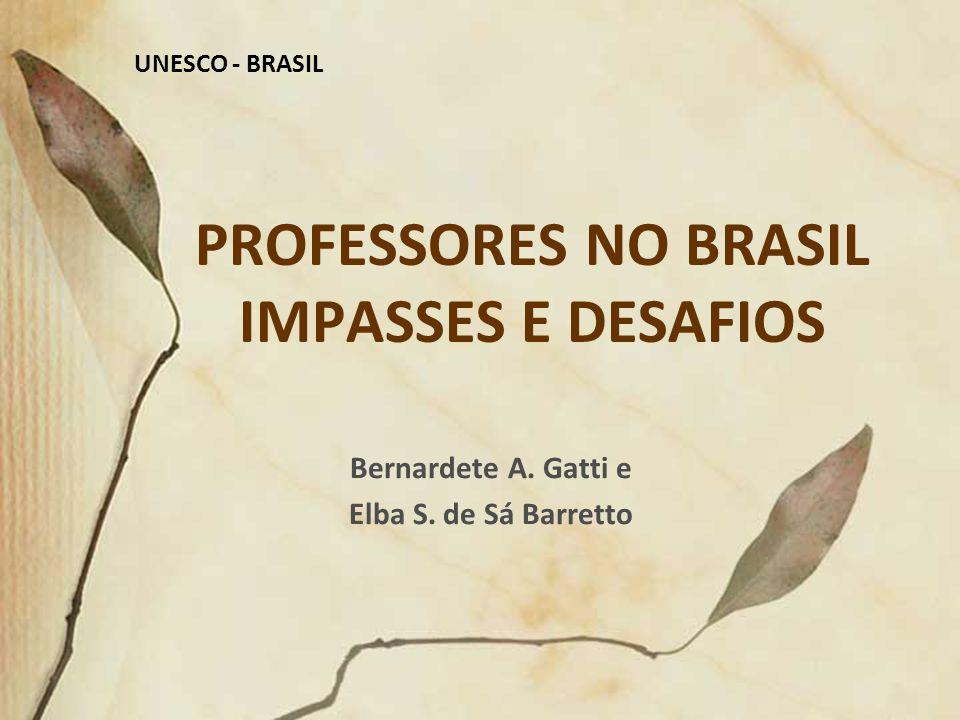 PROFESSORES NO BRASIL IMPASSES E DESAFIOS