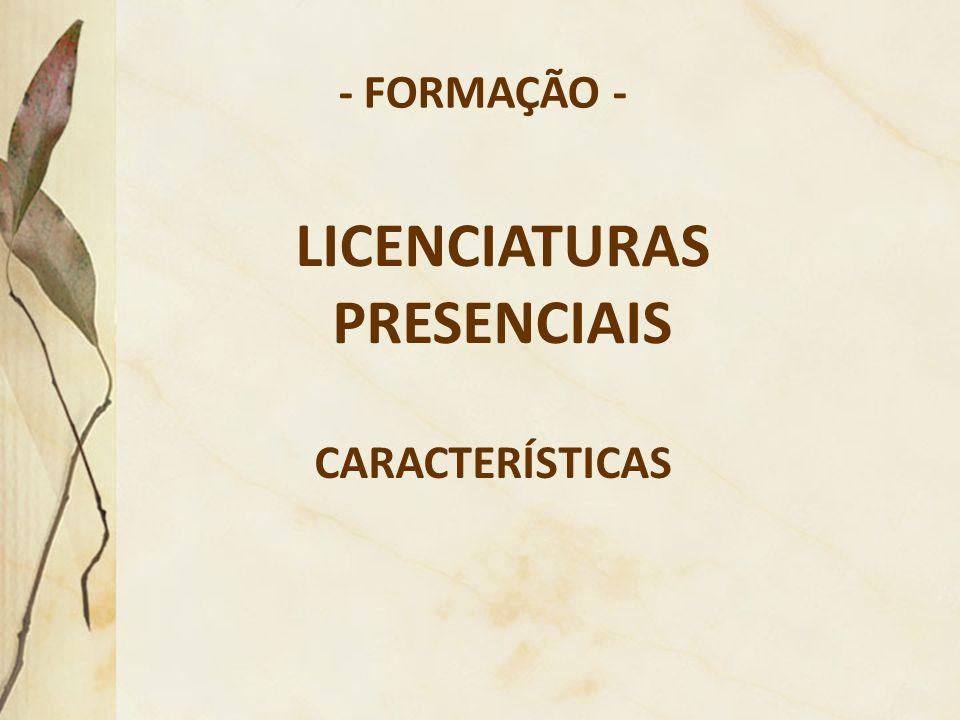 LICENCIATURAS PRESENCIAIS