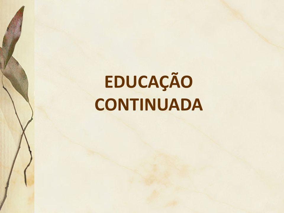 EDUCAÇÃO CONTINUADA