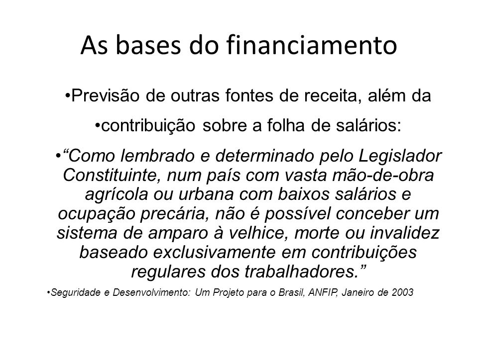 As bases do financiamento