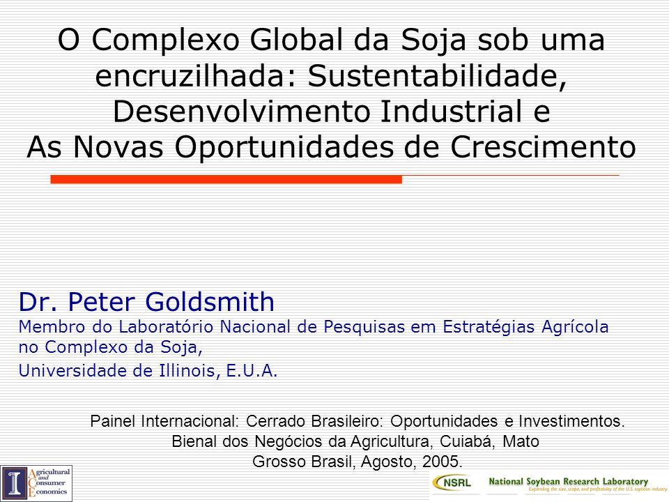 O Complexo Global da Soja sob uma encruzilhada: Sustentabilidade, Desenvolvimento Industrial e As Novas Oportunidades de Crescimento