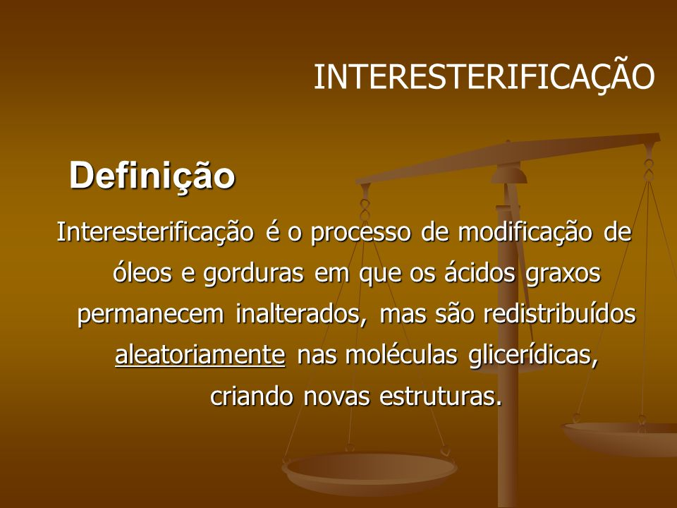 Definição INTERESTERIFICAÇÃO