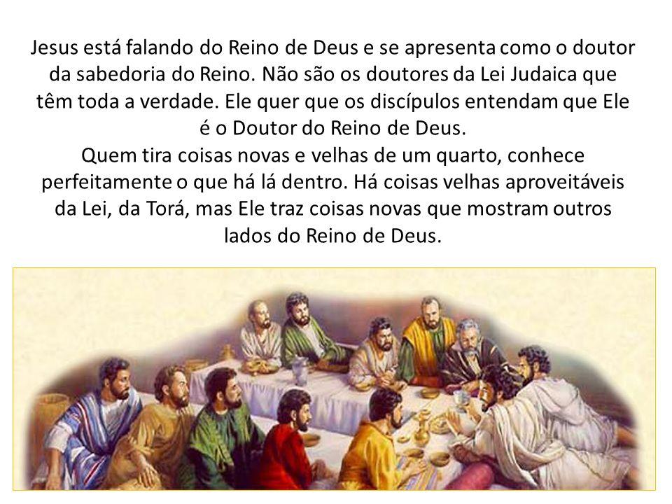 Jesus está falando do Reino de Deus e se apresenta como o doutor da sabedoria do Reino. Não são os doutores da Lei Judaica que têm toda a verdade. Ele quer que os discípulos entendam que Ele é o Doutor do Reino de Deus.