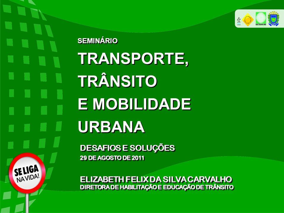 TRANSPORTE, TRÂNSITO E MOBILIDADE URBANA DESAFIOS E SOLUÇÕES