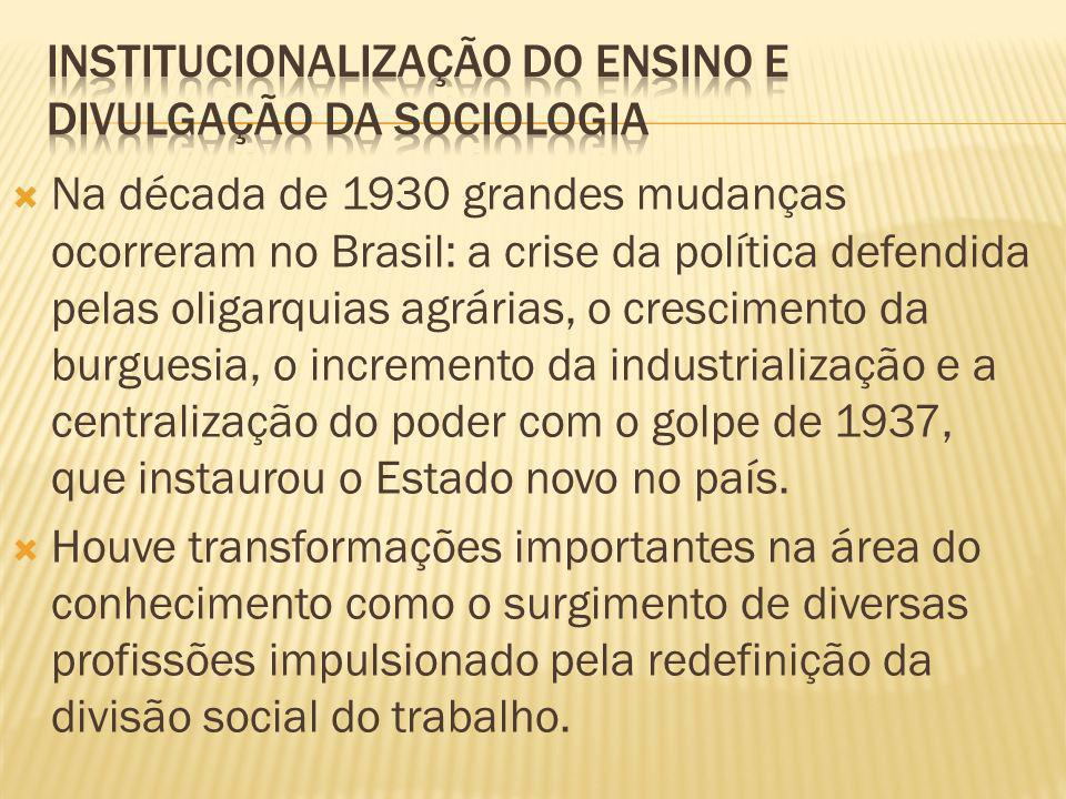 Institucionalização do ensino e divulgação da sociologia