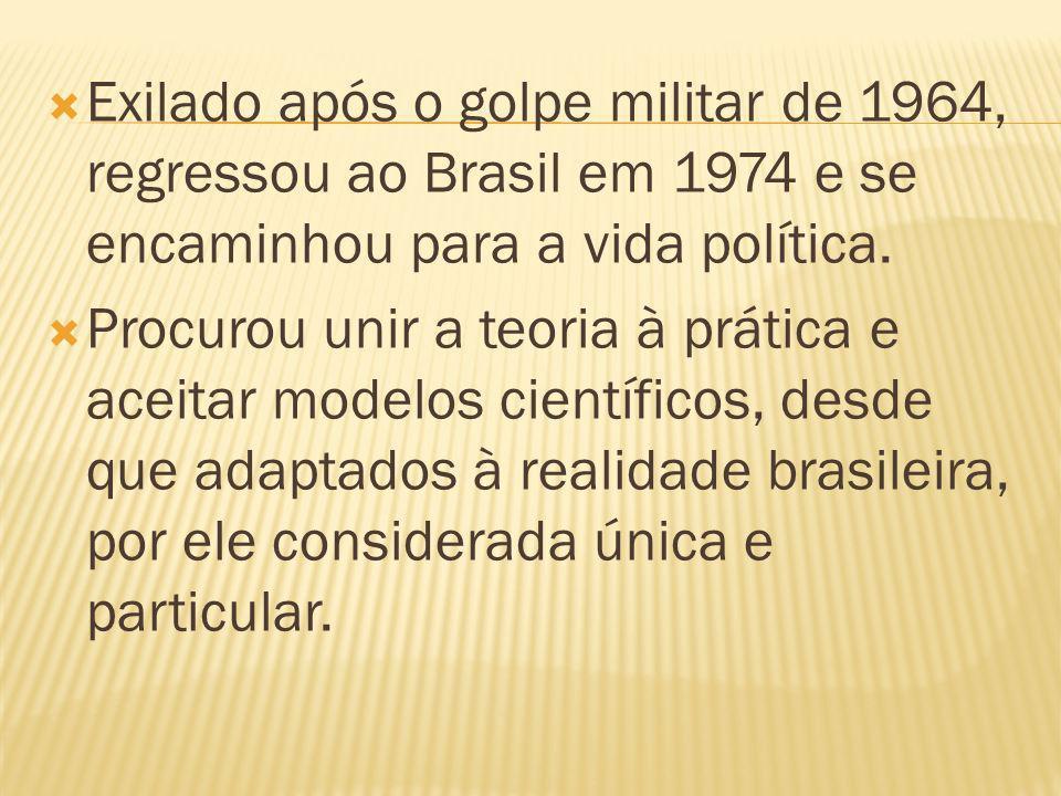 Exilado após o golpe militar de 1964, regressou ao Brasil em 1974 e se encaminhou para a vida política.