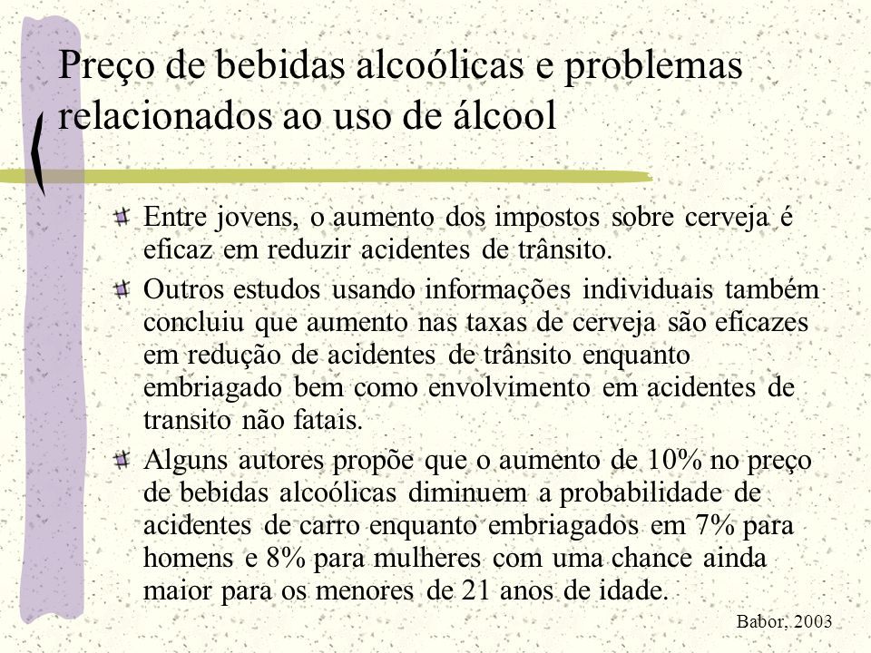 Preço de bebidas alcoólicas e problemas relacionados ao uso de álcool