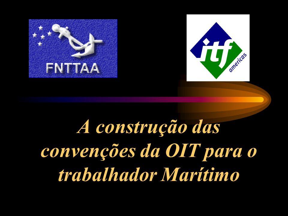 A construção das convenções da OIT para o trabalhador Marítimo