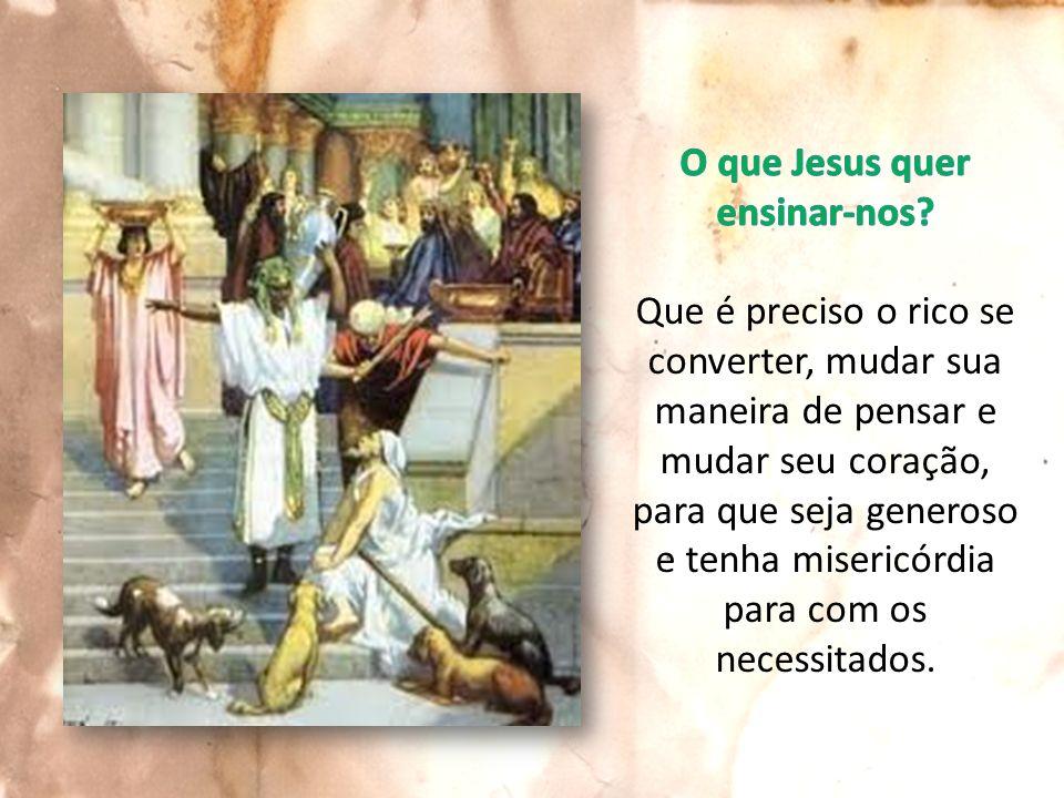 O que Jesus quer ensinar-nos