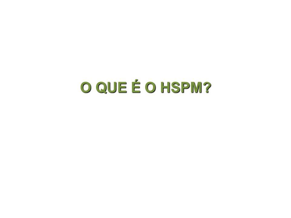 O QUE É O HSPM