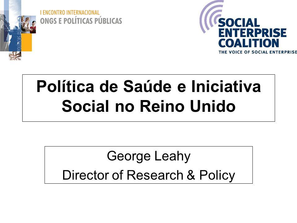 Política de Saúde e Iniciativa Social no Reino Unido